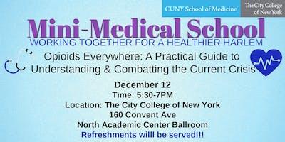 Mini-Medical School: Opioids Everywhere: A Practic