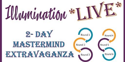 Fort Lauderdale   Illumination Live 2-Day Mastermind Extravaganza