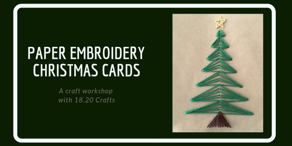 Paper Embroidery Christmas Cards Tickets, Thu, Dec 13, 2018 at 6:30 ...