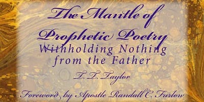 The Mantle of Prophetic Poetry Book Signing/ Meet & Greet