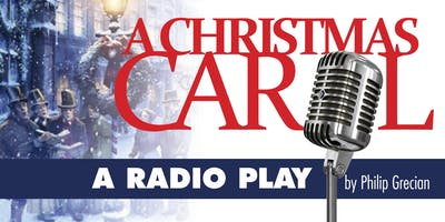 A Christmas Carol: A Radio Play