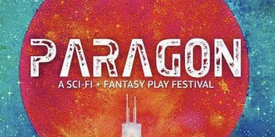 The 4th Annual Paragon Play Festival