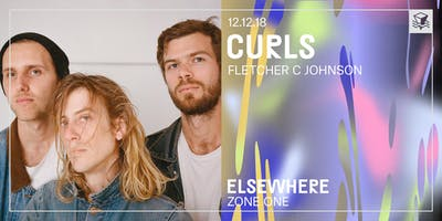 Curls @ Elsewhere (Zone One)
