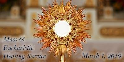 Mass and Eucharistic Healing Service