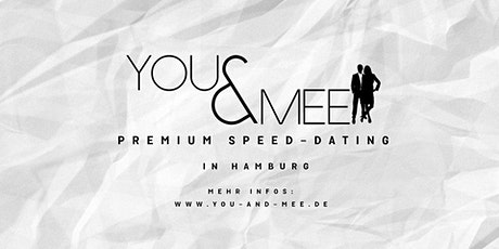 You and Mee/Premium Speed Dating/Turmbar/Hamburg Tickets