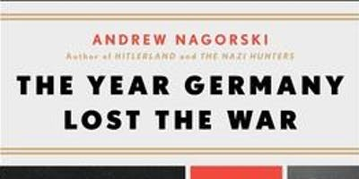 The Year Hitler Lost the War with Andrew Nagorski