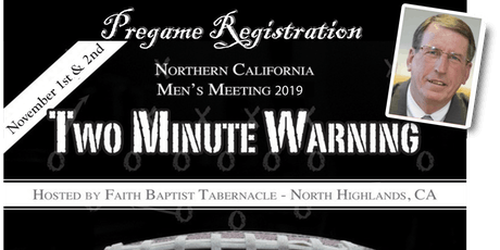 TWO MINUTE WARNING, Men's Meeting 2019 tickets