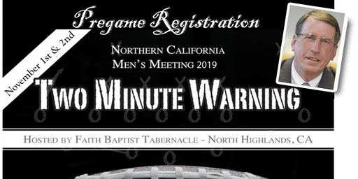 TWO MINUTE WARNING, Men's Meeting 2019