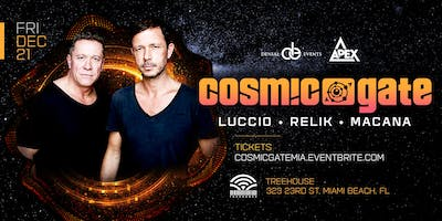 COSMIC GATE at Treehouse Miami