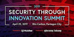 2019 Security Through Innovation Summit