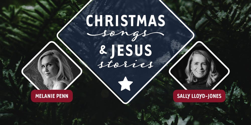 Christmas Songs & Jesus Stories with Melanie Penn and Sally Lloyd ...