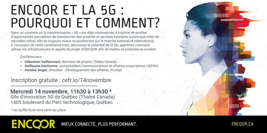 ENCQOR et la 5G : pourquoi et comment?