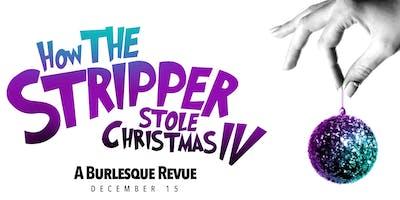 "Edmonton Burlesque Festival Presents \""How the Stripper Stole Christmas IV\"""