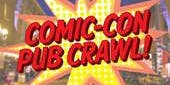 3rd Annual Comic Con Pub Crawl