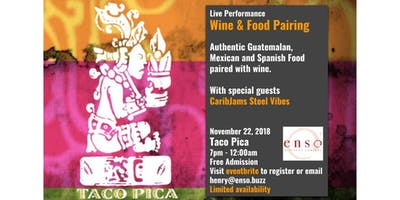 Unique Wine & Food Pairing at Taco Pica with CaribJams Steel Vibes