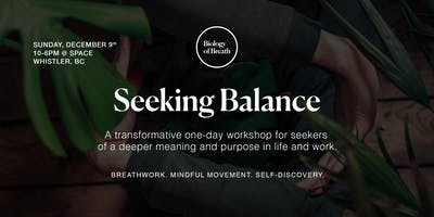 1 Day Workshop for Movement, Breathing and Meditation to Create Clarity, Focus and Connection