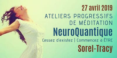 Sorel-Tracy | Atelier progressif de méditation NeuroQuantique
