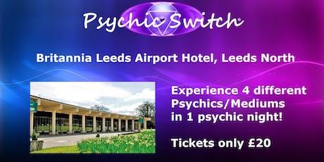 Psychic Switch - Leeds North tickets