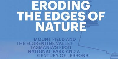 Book Launch — Eroding the Edges of Nature by Kevin Kiernan