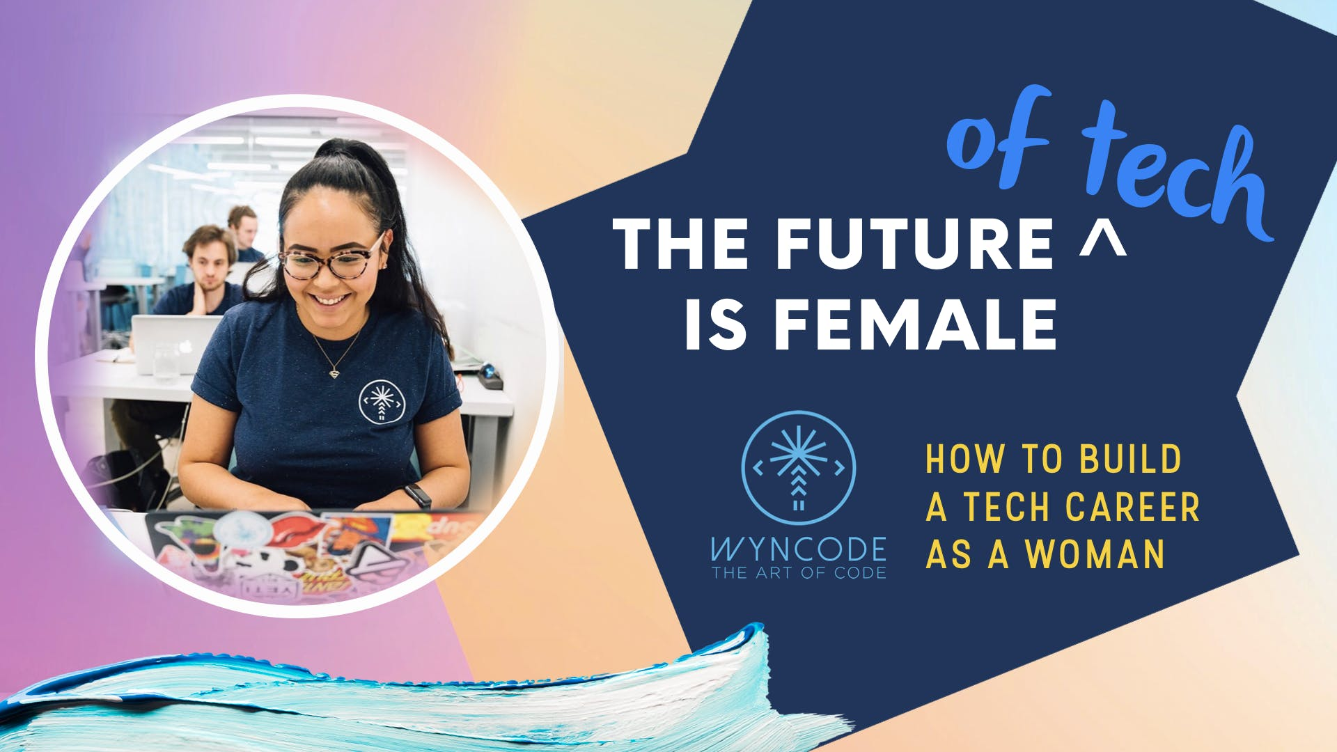 How To Build a Tech Career As a Woman | Miami Coding