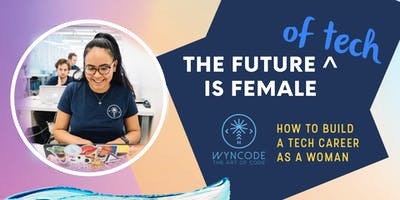 How To Build a Tech Career As a Woman
