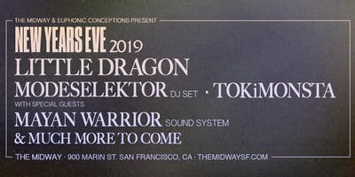 The Midway NYE 2019: Little Dragon, Modeselektor, TOKiMONSTA, Mayan Warrior