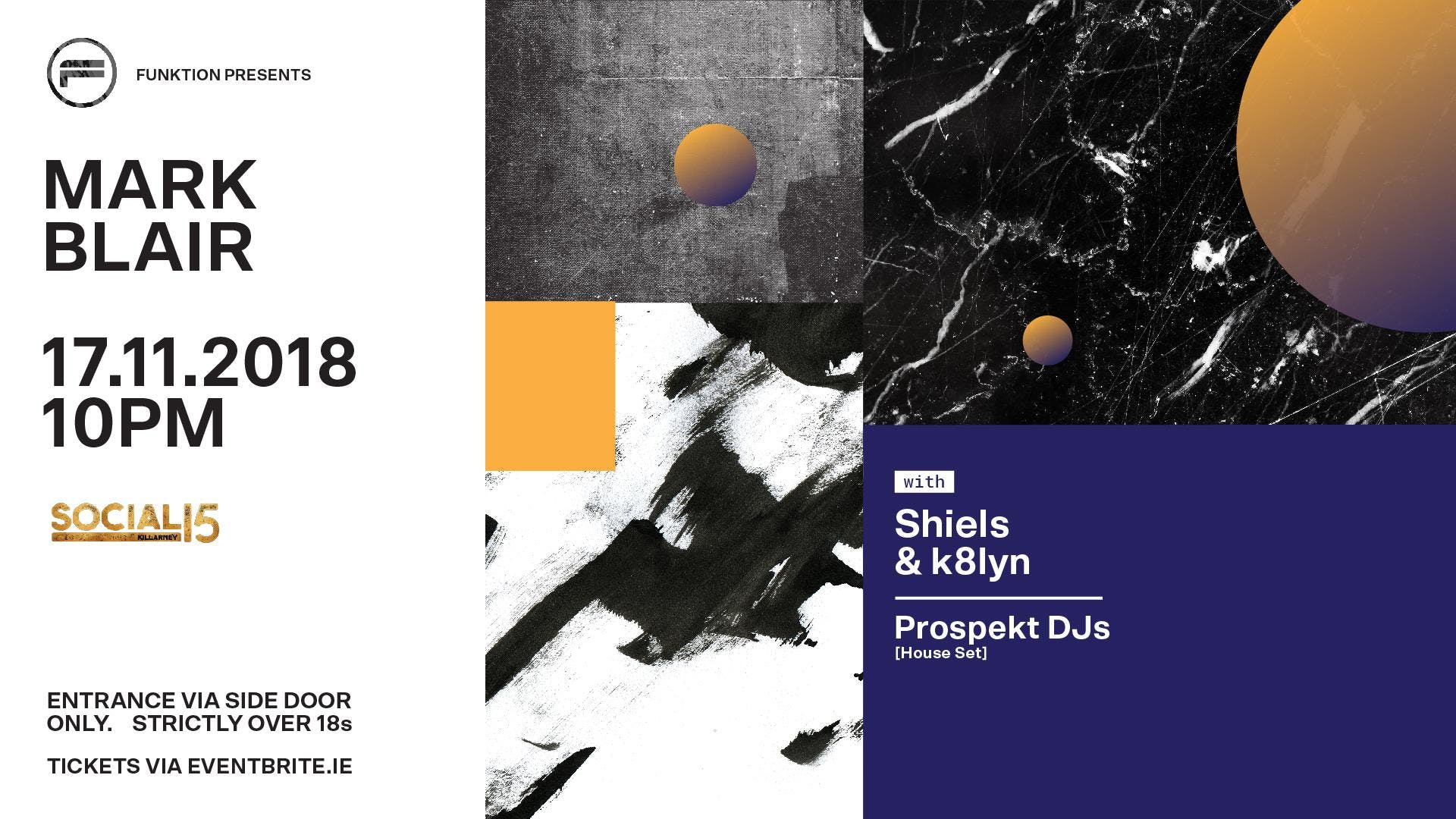 Funktion presents MARK BLAIR// Shiels & k8lyn & Prospekt DJs