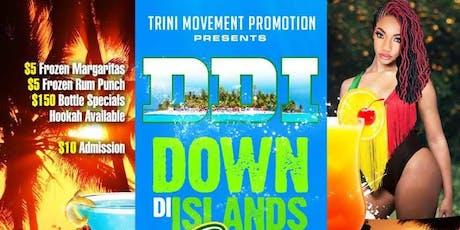 D.D.I (DOWN DI ISLANDS) WEDNESDAYS  tickets