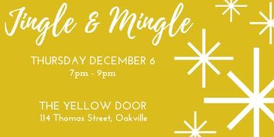 Jingle and Mingle ~ OAKVILLE!