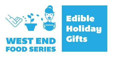Edible Holiday Gift Workshop