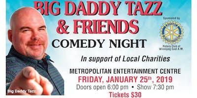 Big Daddy Tazz & Friends - 18th Annual Comedy Night