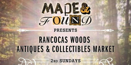 Rancocas Woods Antiques & Collectibles Market (presented by Made & Found) tickets
