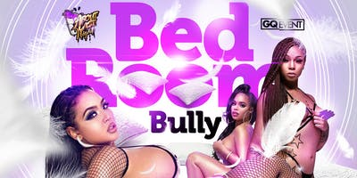 Bed Room Bully   The Ultimate Pajama Affair Pt2