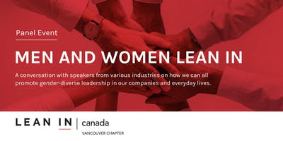 Lean In Canada - Vancouver:  Women and Men Lean In: Gender-Diverse Leadership and Equal Access to Opportunity
