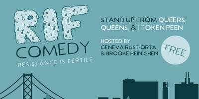 Resistance is Fertile: Standup Comedy Show SF