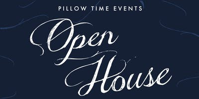 Pillow Time Event Open House