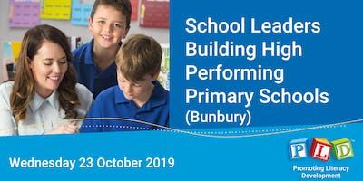 School leaders building high performing primary schools - October 2019 (Bunbury)