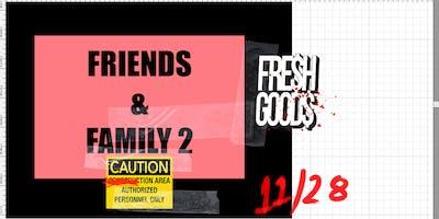 FGM Friends & Family II