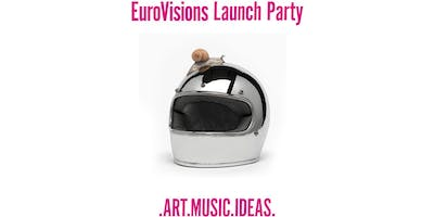 EuroVisions Launch Party