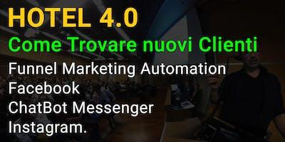 HOTEL 4.0  Trovare nuovi Clienti tramite Facebook i ChatBot Messenger ed Instagram
