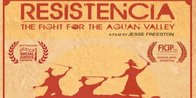 Diffusion du film «Resistencia: The Fight for the Aguan Valley»