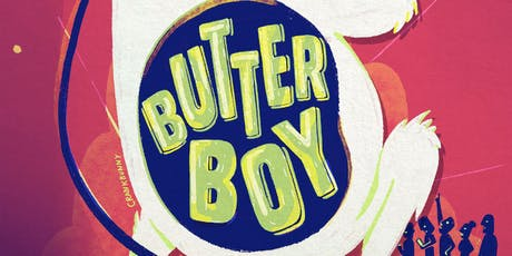 Butterboy with Jo, Aparna and Maeve tickets