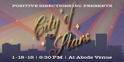 """Positive Directions presents """"City of Stars"""" - A Winter Gala"""