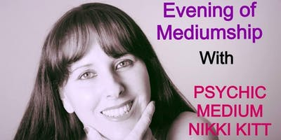 Evening of Mediumship with Nikki Kitt - Axminster