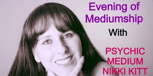 Evening of Mediumship with Nikki Kitt - Chipping Sodbury