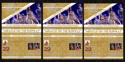 "4th Annual ""Miracle On The Runway\"": Holiday Fashion Show (MOTR)"