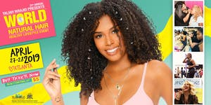 22nd Annual WORLD Natural Hair & Healthy Lifestyle...
