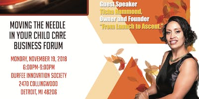 Moving The Needle In Child Care Business Forum