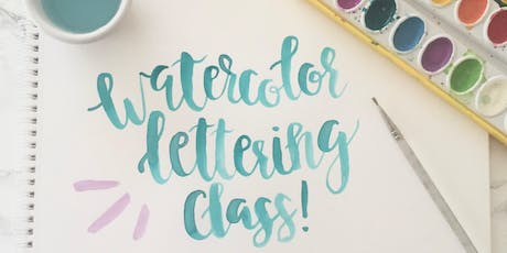 Watercolor Lettering Class tickets