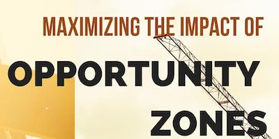 Maximizing the Impact of New Opportunity Zones